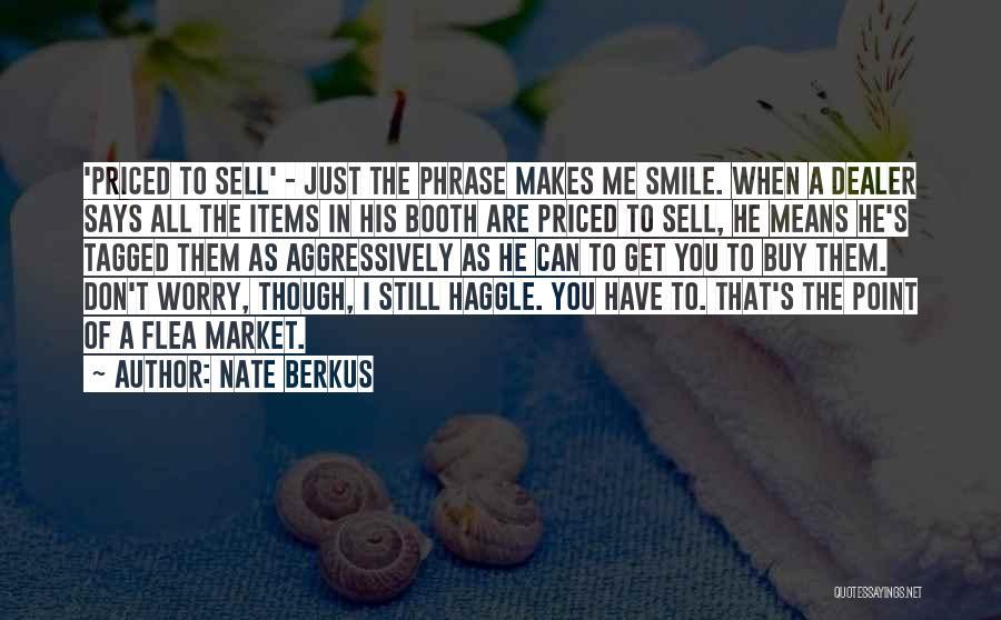 I Don Smile Quotes By Nate Berkus