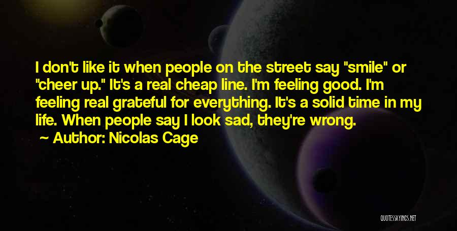 I Don Smile Quotes By Nicolas Cage