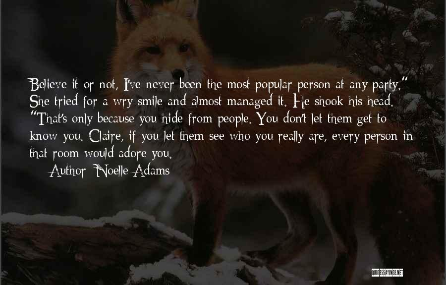 I Don Smile Quotes By Noelle Adams