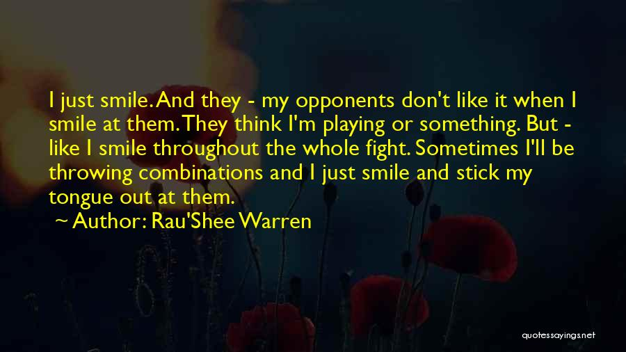I Don Smile Quotes By Rau'Shee Warren