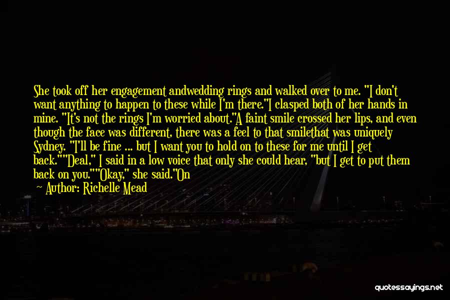 I Don Smile Quotes By Richelle Mead