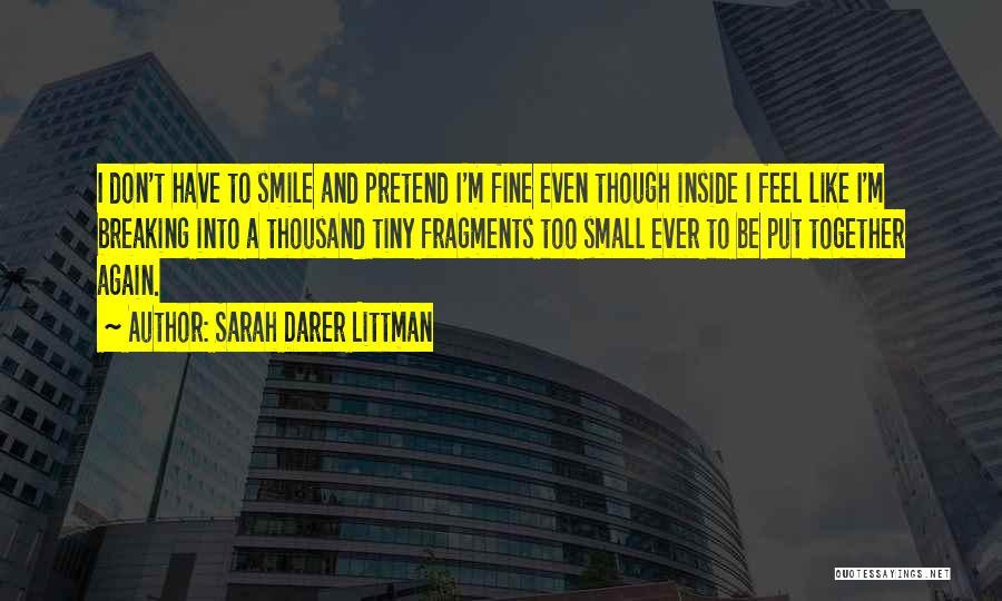 I Don Smile Quotes By Sarah Darer Littman