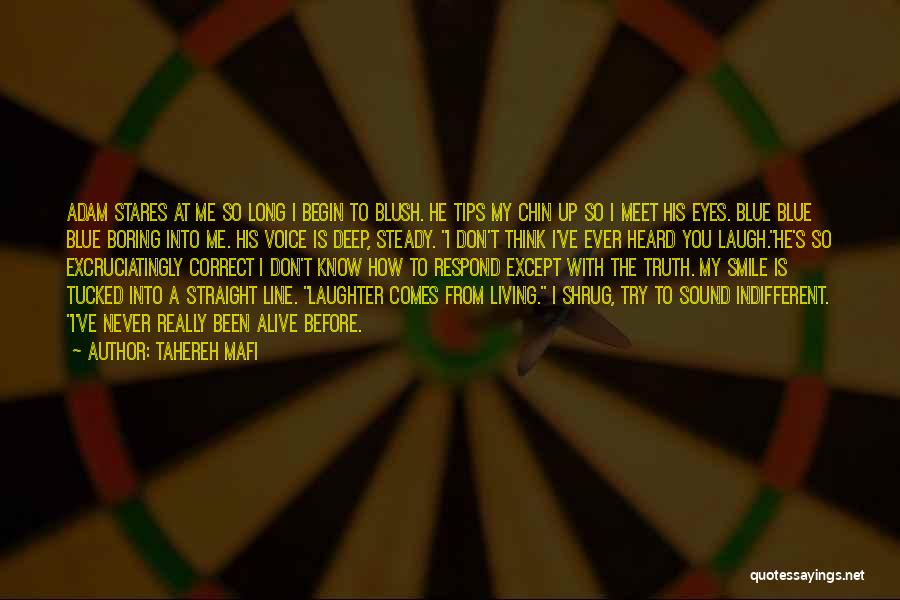 I Don Smile Quotes By Tahereh Mafi
