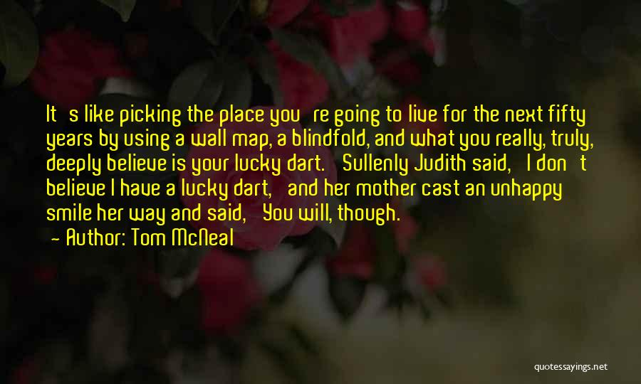 I Don Smile Quotes By Tom McNeal