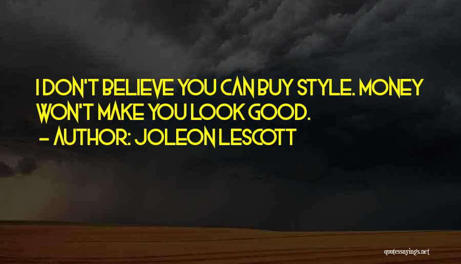 I Don't Believe You Quotes By Joleon Lescott