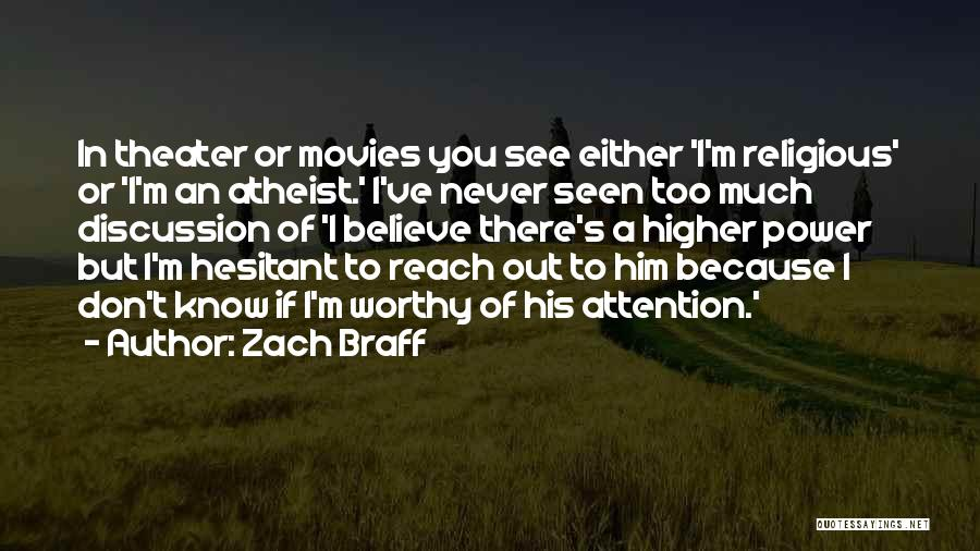 I Don't Believe You Quotes By Zach Braff