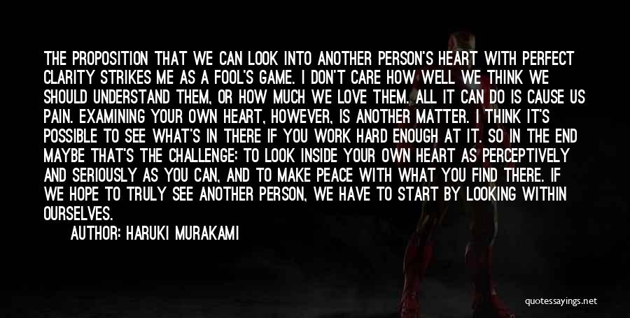 I Don't Care What You Do Quotes By Haruki Murakami