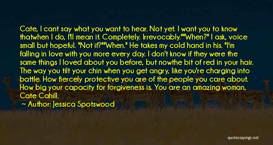 I Don't Care What You Do Quotes By Jessica Spotswood