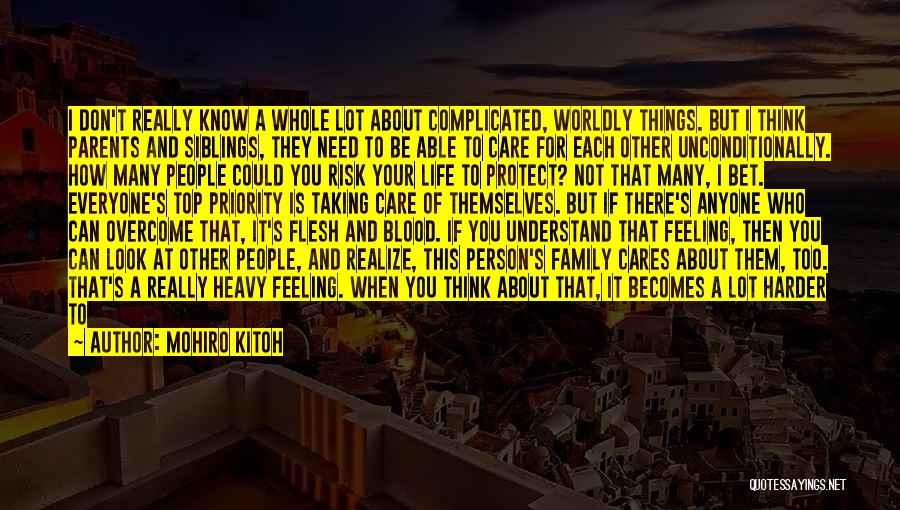 I Don't Care What You Do Quotes By Mohiro Kitoh