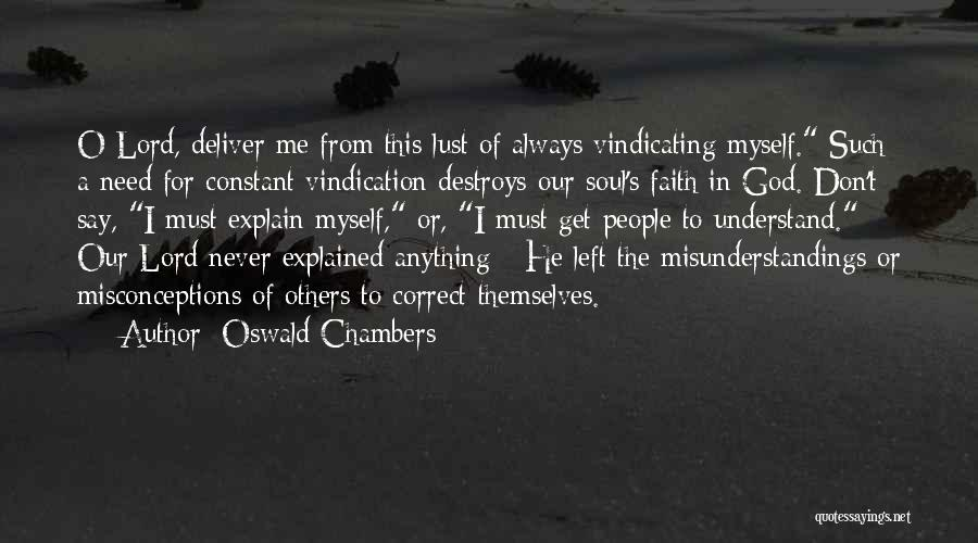I Don't Explain Myself Quotes By Oswald Chambers
