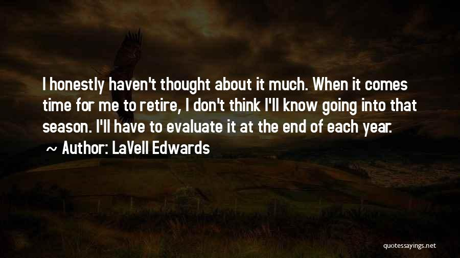 I Don't Have Time Quotes By LaVell Edwards