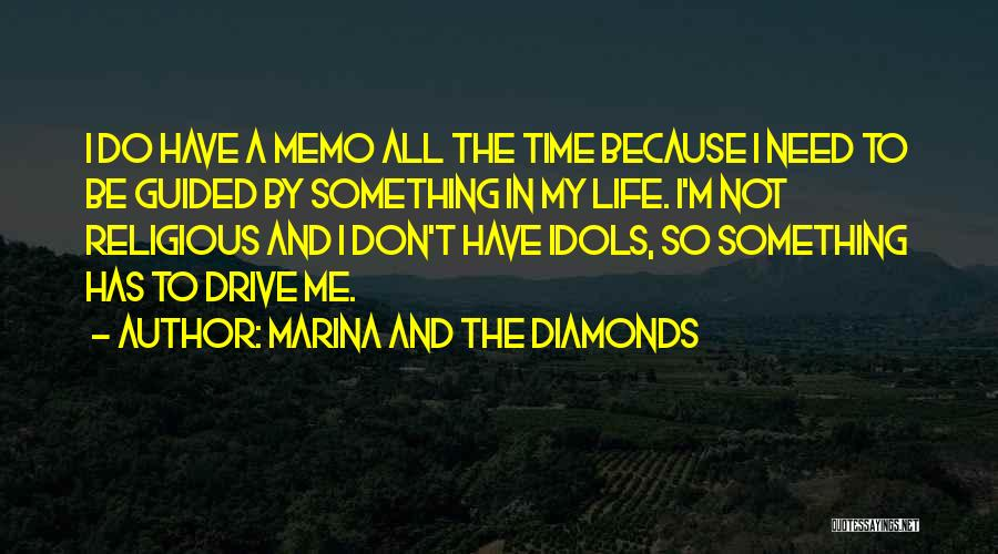 I Don't Have Time Quotes By Marina And The Diamonds