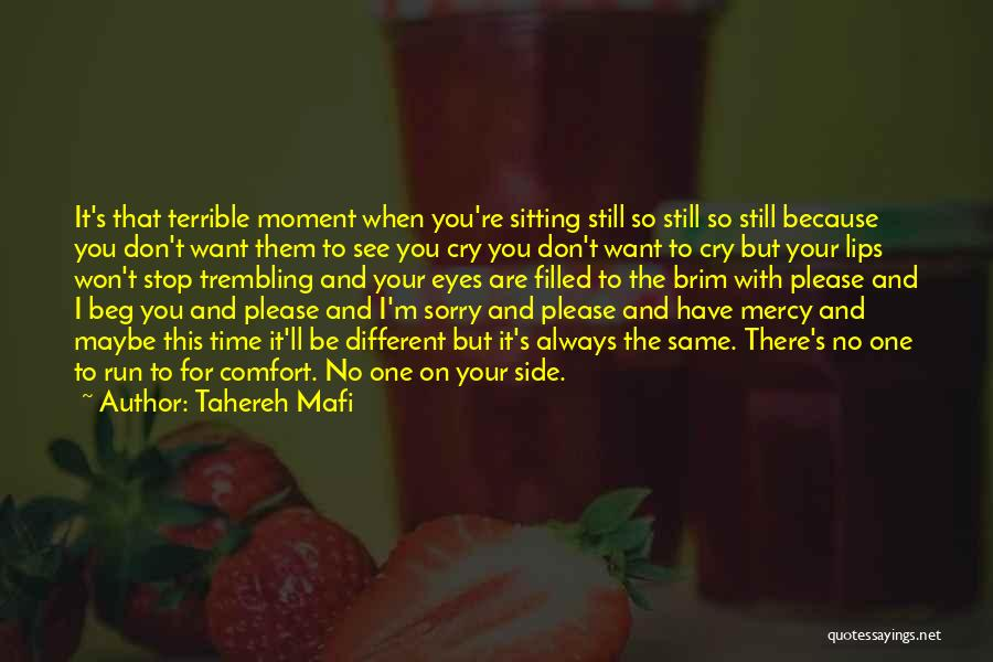I Don't Have Time Quotes By Tahereh Mafi