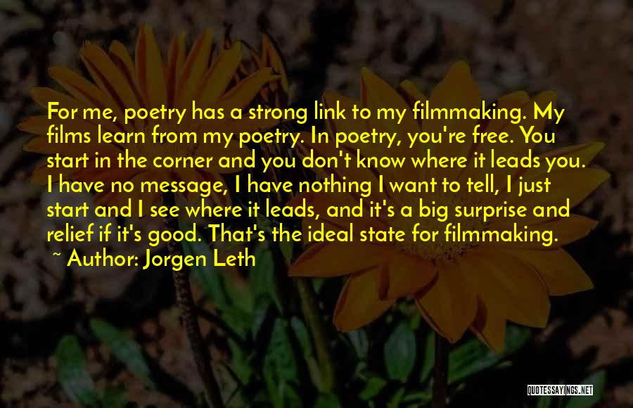 I Don't Know If You Want Me Quotes By Jorgen Leth