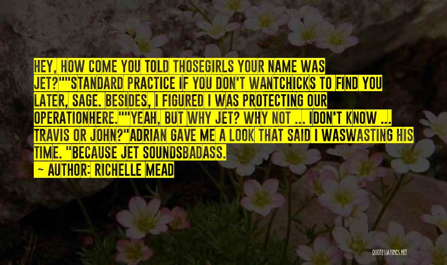 I Don't Know If You Want Me Quotes By Richelle Mead