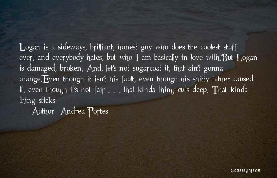 I Dont Know Y I Love U Quotes By Andrea Portes