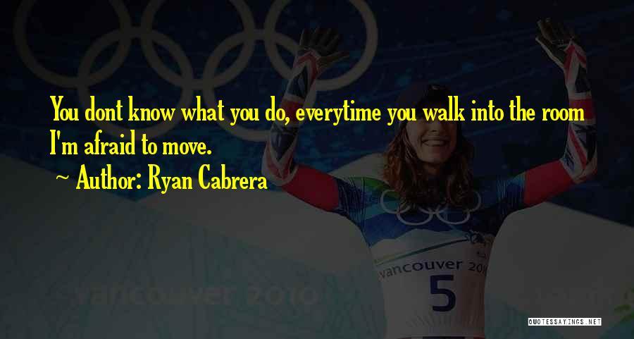 I Dont Know Y I Love U Quotes By Ryan Cabrera
