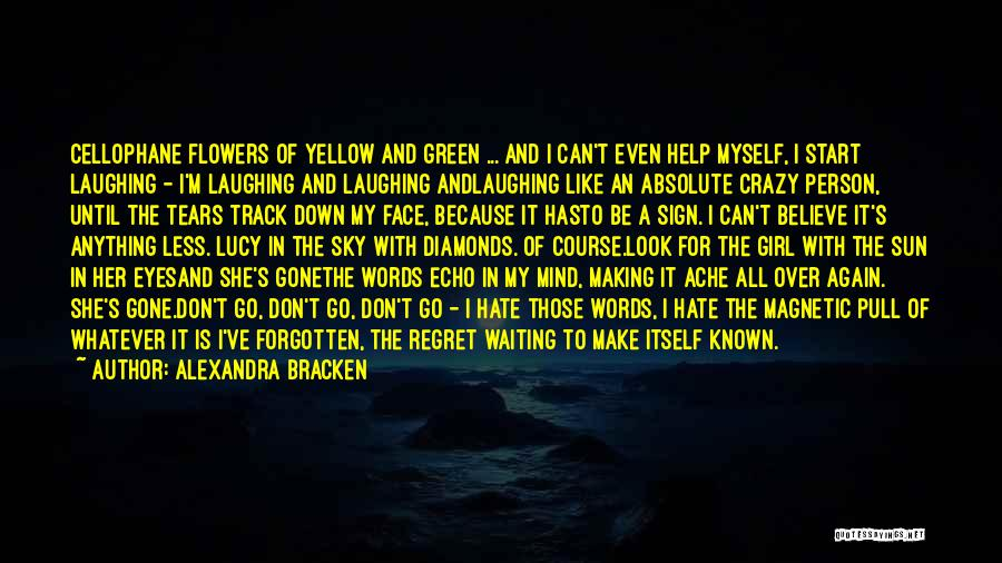 I Don't Like Waiting Quotes By Alexandra Bracken