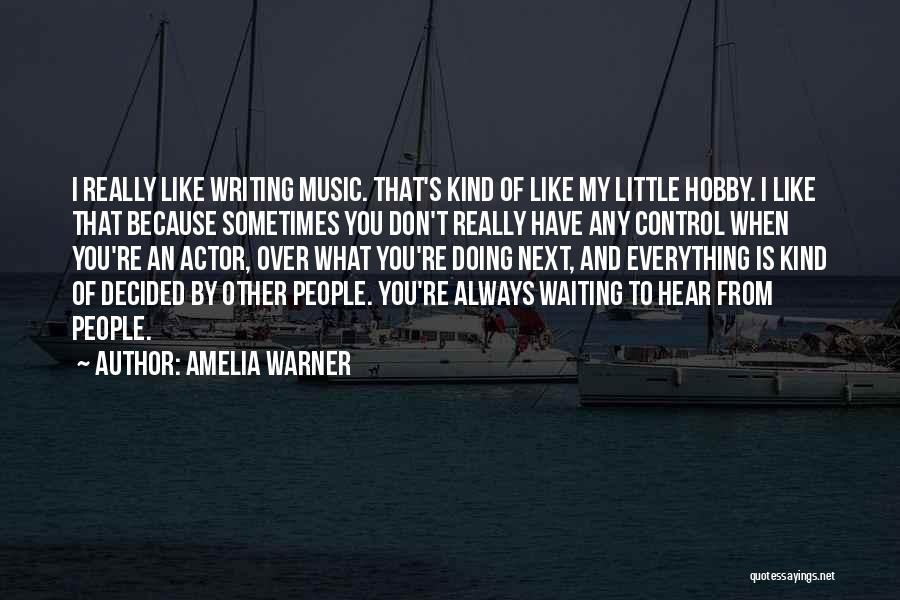 I Don't Like Waiting Quotes By Amelia Warner