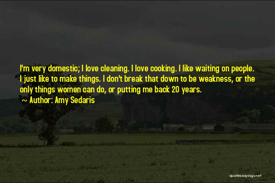 I Don't Like Waiting Quotes By Amy Sedaris