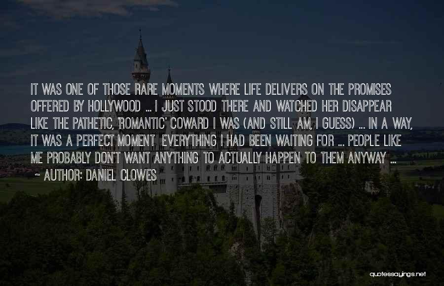 I Don't Like Waiting Quotes By Daniel Clowes