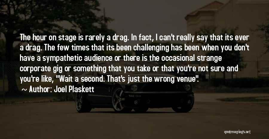 I Don't Like Waiting Quotes By Joel Plaskett