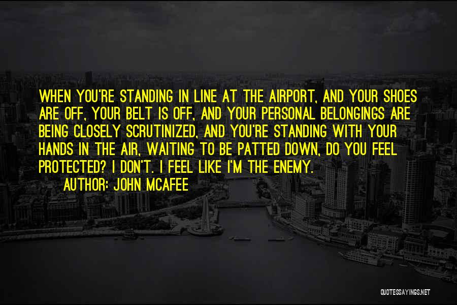 I Don't Like Waiting Quotes By John McAfee