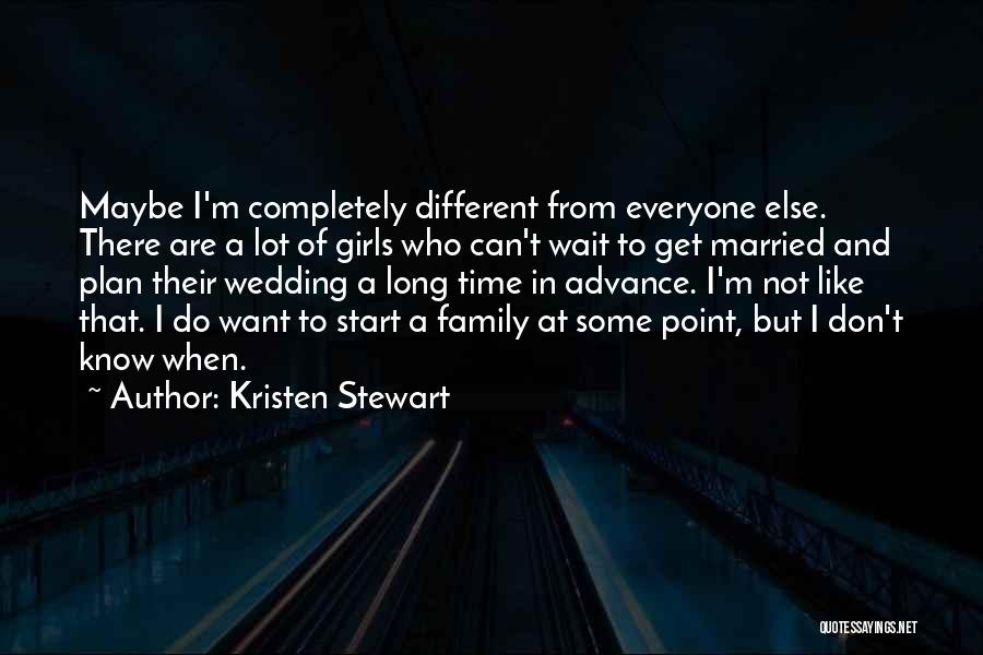 I Don't Like Waiting Quotes By Kristen Stewart