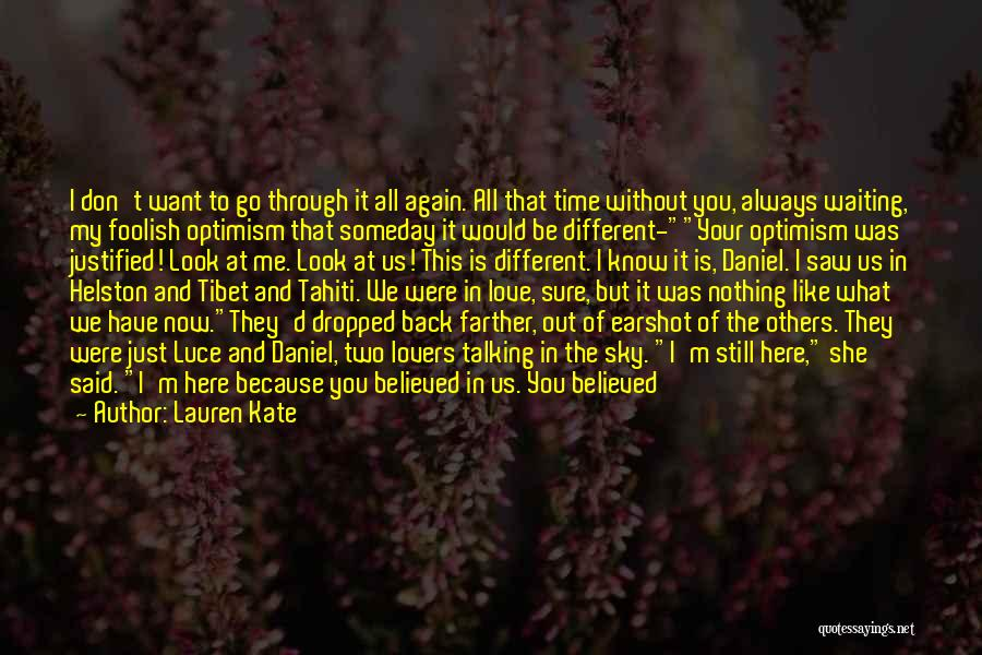 I Don't Like Waiting Quotes By Lauren Kate