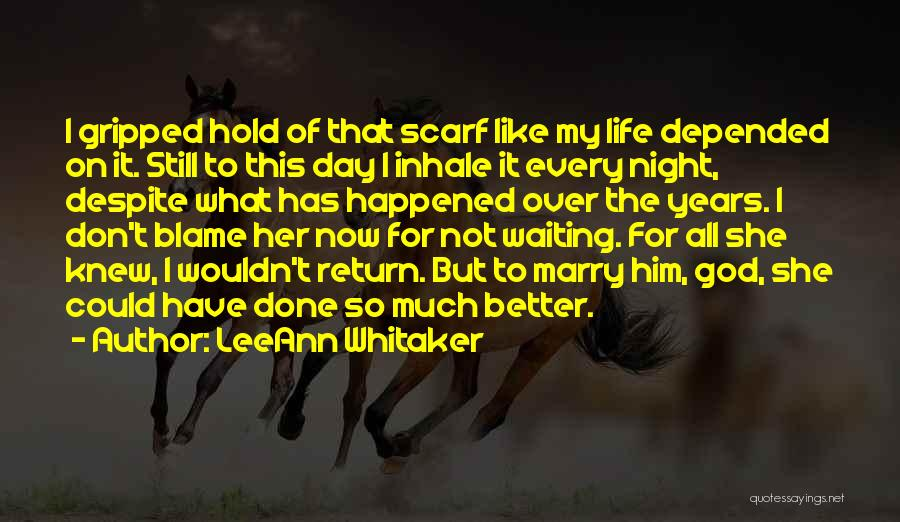 I Don't Like Waiting Quotes By LeeAnn Whitaker