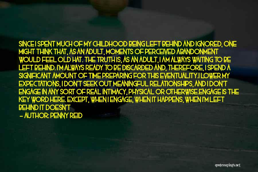 I Don't Like Waiting Quotes By Penny Reid