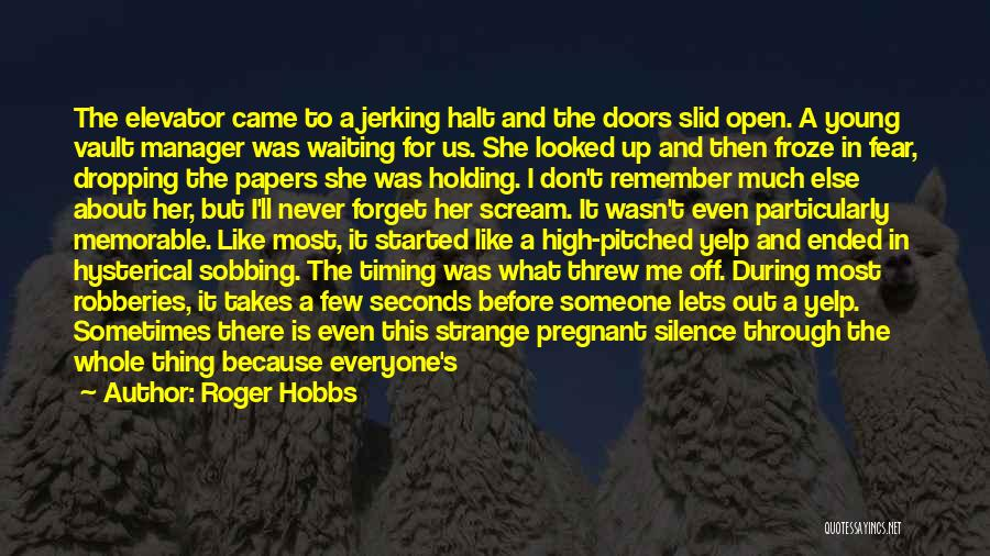 I Don't Like Waiting Quotes By Roger Hobbs
