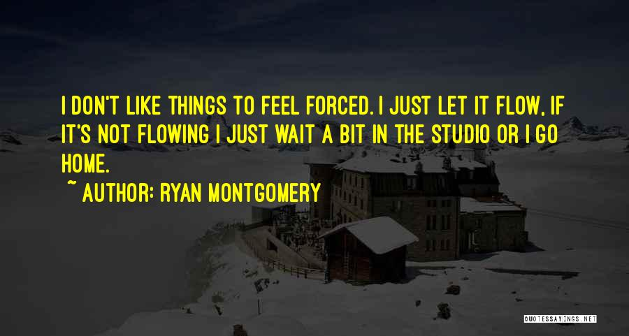 I Don't Like Waiting Quotes By Ryan Montgomery