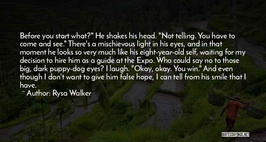 I Don't Like Waiting Quotes By Rysa Walker