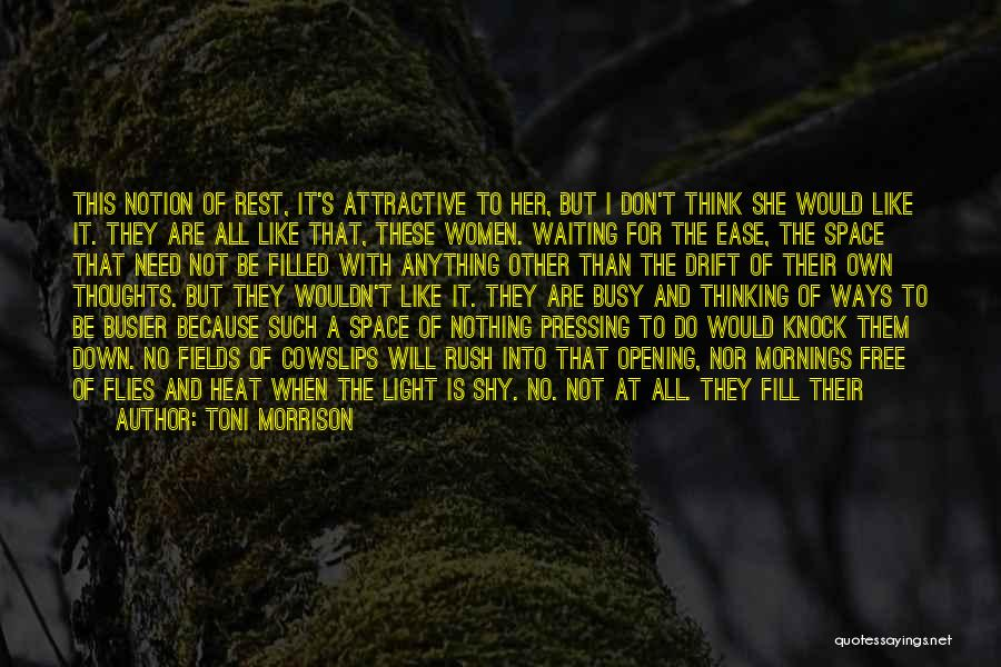 I Don't Like Waiting Quotes By Toni Morrison
