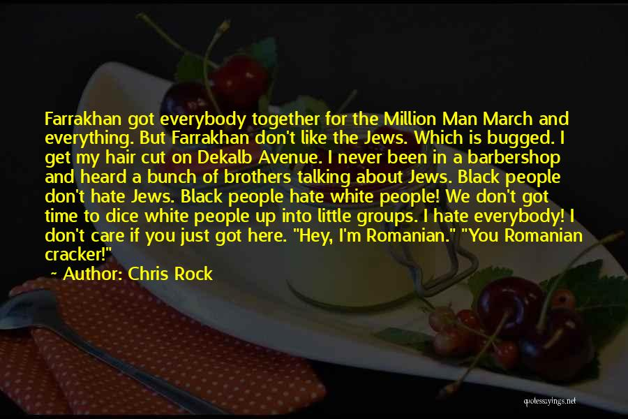 I Don't Like You Funny Quotes By Chris Rock