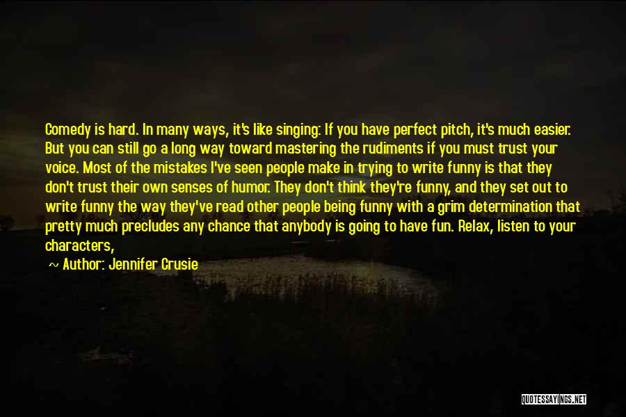 I Don't Like You Funny Quotes By Jennifer Crusie