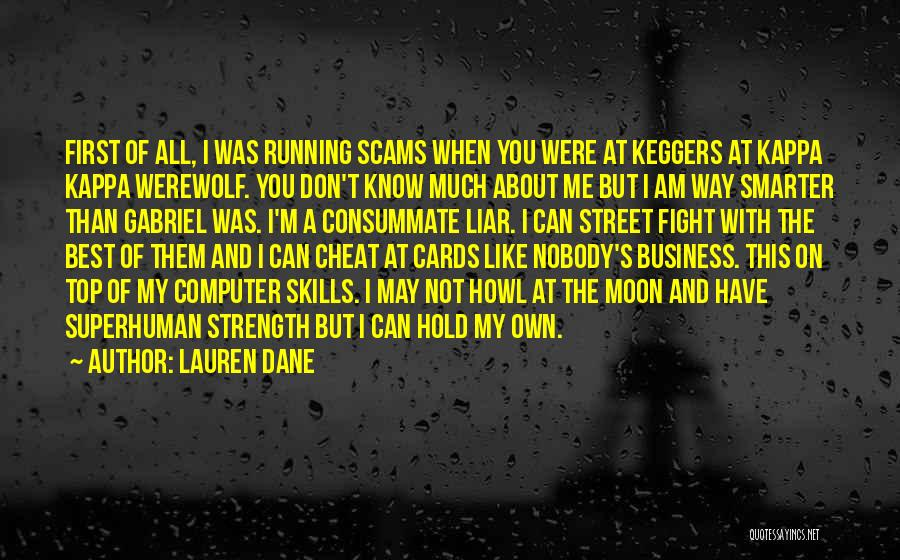 I Don't Like You Funny Quotes By Lauren Dane
