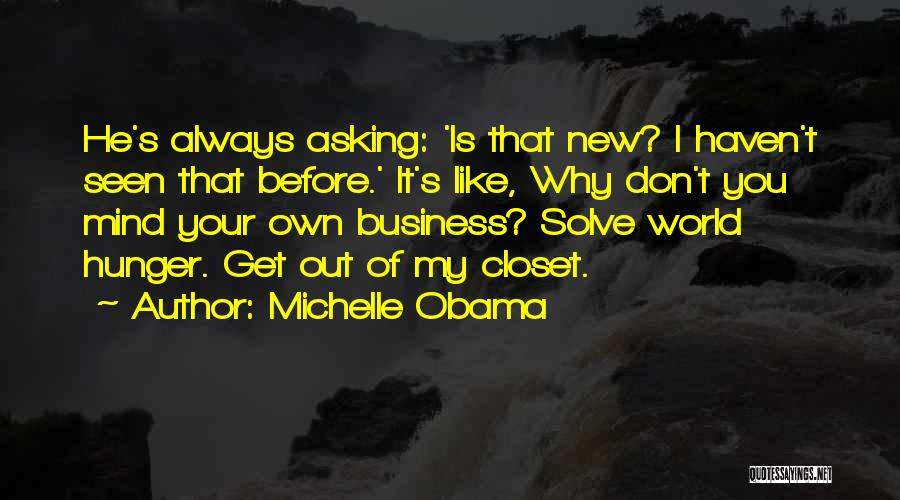 I Don't Like You Funny Quotes By Michelle Obama