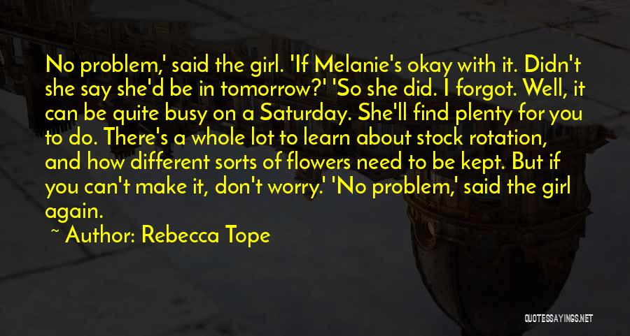I Don't Need Girl Quotes By Rebecca Tope