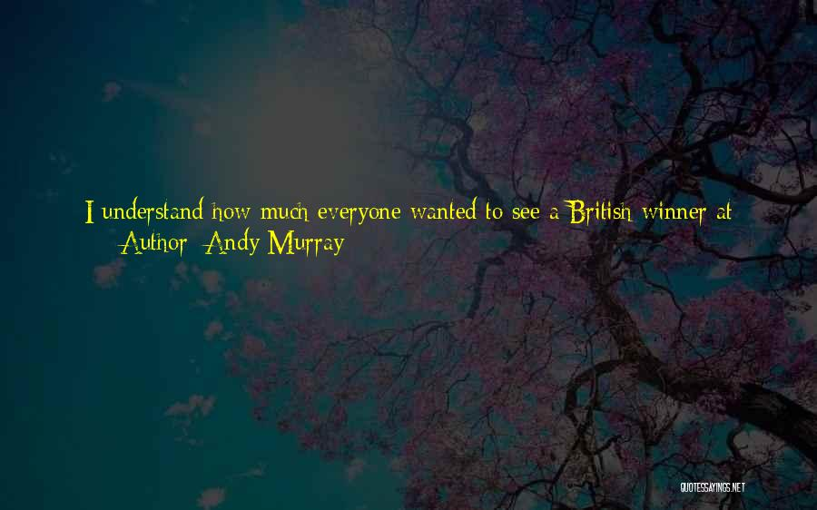 I Don't Understand Life Quotes By Andy Murray