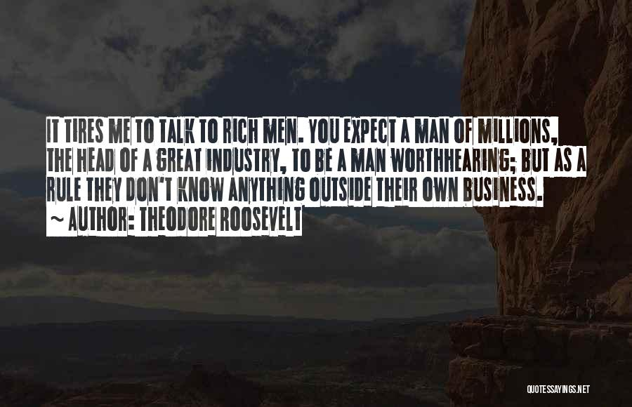 Top 42 I Dont Want A Rich Man Quotes Sayings