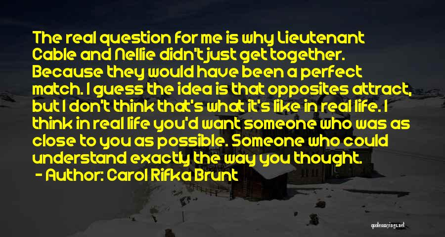 I Don't Want Someone Who Quotes By Carol Rifka Brunt