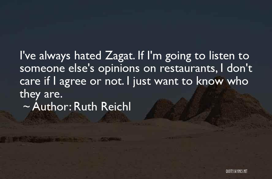 I Don't Want Someone Who Quotes By Ruth Reichl