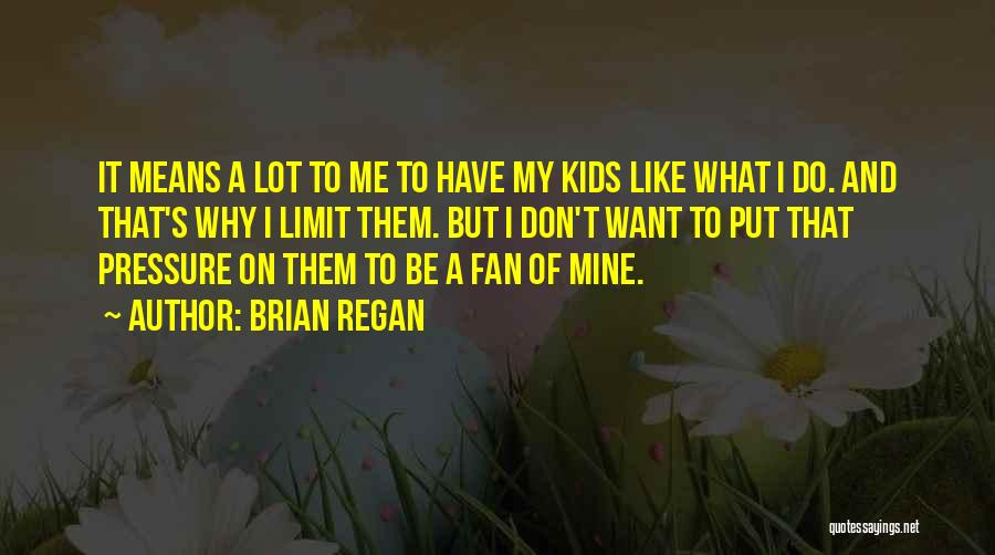 I Don't Want To Be Like Them Quotes By Brian Regan