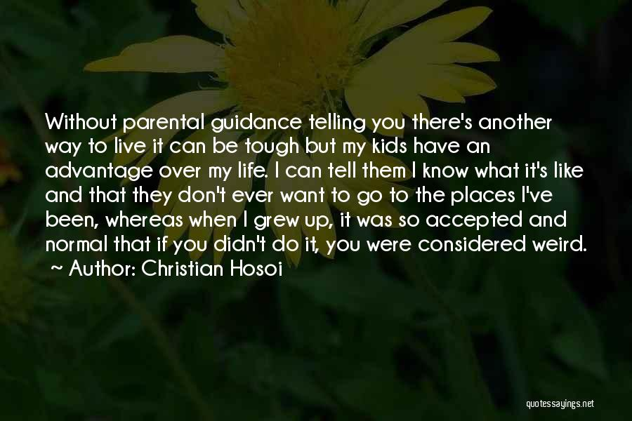 I Don't Want To Be Like Them Quotes By Christian Hosoi