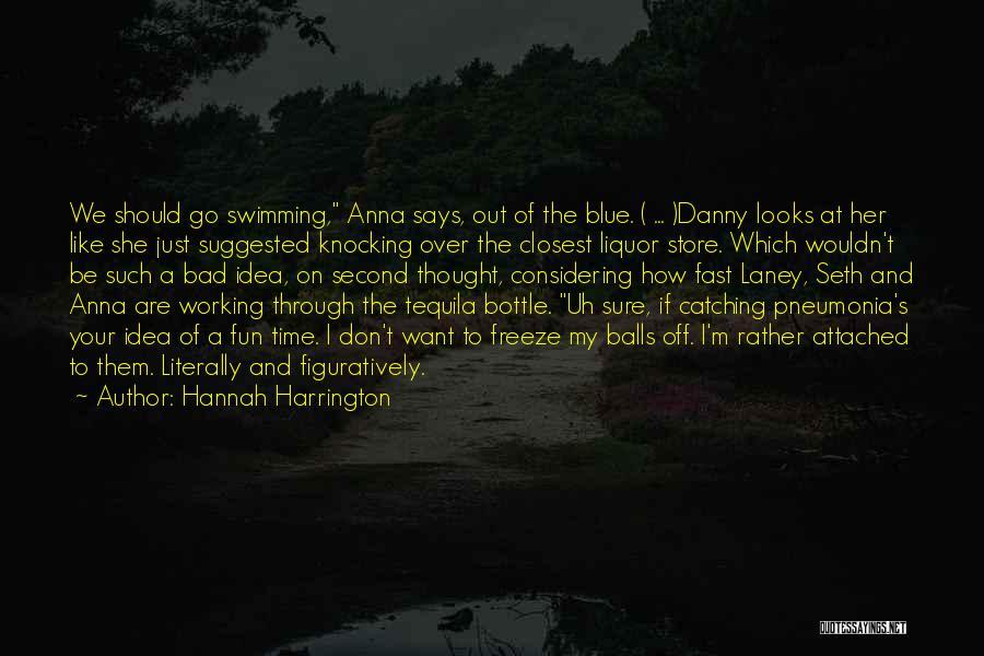 I Don't Want To Be Like Them Quotes By Hannah Harrington
