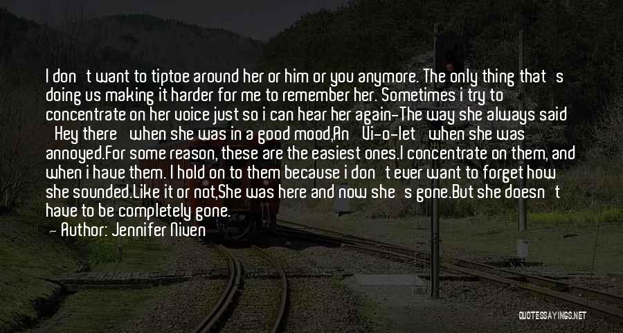 I Don't Want To Be Like Them Quotes By Jennifer Niven
