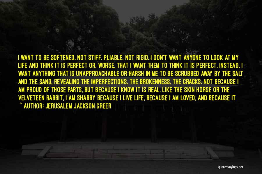 I Don't Want To Be Like Them Quotes By Jerusalem Jackson Greer