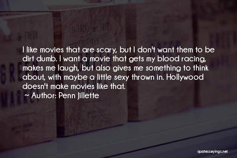 I Don't Want To Be Like Them Quotes By Penn Jillette